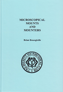Microscopical mounts and mounters