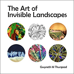 The Art of Invisible Landscapes, by Gwyneth Thurgood