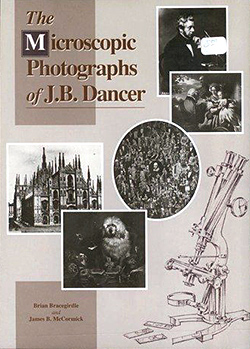 The Microscopic Photographs of J.B. Dancer