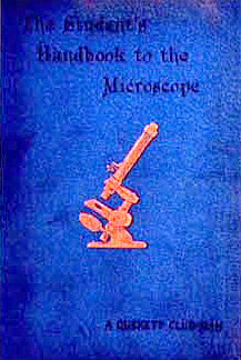 The Student's Handbook to the Microscope