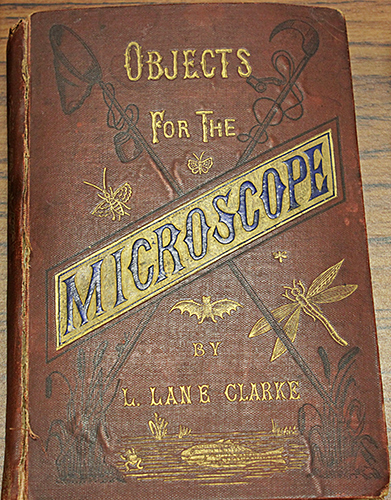 Objects For The Microscope by L. Lane Clarke